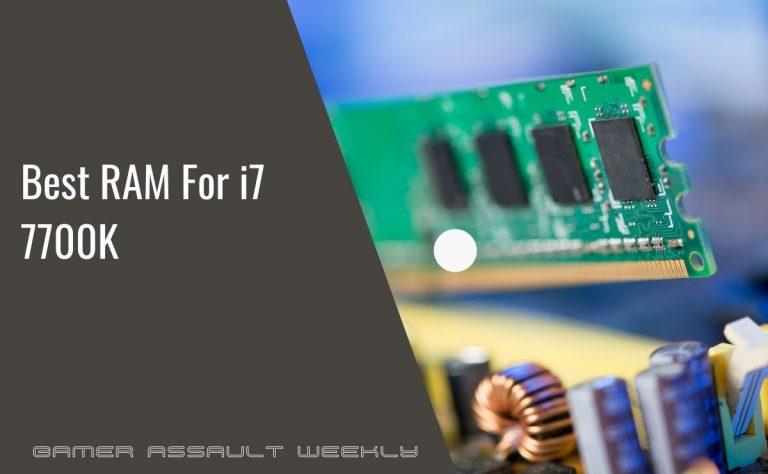 i7 7700K RAM
