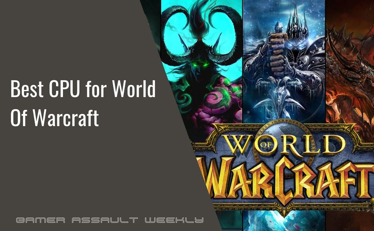 best cpu for world of warcraft